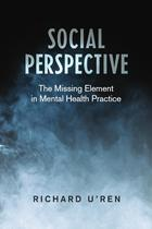 Social Perspective: The Missing Element in Mental Health Practice