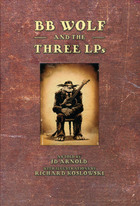 BB Wolf & the Three LPs
