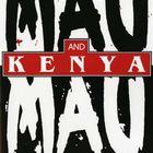 Mau Mau and Kenya: An Analysis of a Peasant Revolt