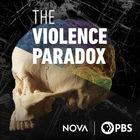 NOVA, Season 46, Episode 22, NOVA: The Violence Paradox