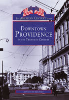 American Century, Downtown Providence: 20th Century