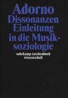 Gesammelte Schriften Band 14: Dissonanzen. Einleitung in die Musiksoziologie