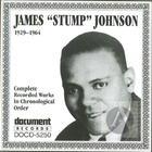 James 'Stump' Johnson 1929-1964