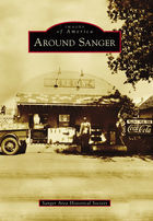 Images of America, Around Sanger