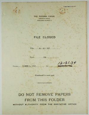Folder: Panama Canal Executive Office, Record Bureau - File Closed - File 11-E-5/P