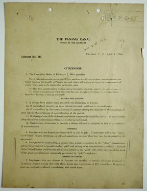 Circular No. 607 Titled Citizenship, Signed Geo. W. Goethals, re: Stipulations and Regulations Applying to U.S. and Panamanian Citizens Employed in the Panama Canal Zone, April 1, 1914