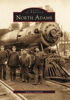 Images of America, North Adams