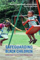 Safeguarding Black Children: Good Practice in Child Protection