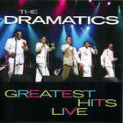 The Dramatics: Greatest Hits Live