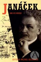 PART I: ESSAYS: The Cultural Politics of Language and Music: Max Brod and Leoš Janáček
