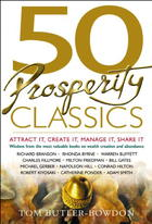 50 Prosperity Classics: Attract It, Create It, Manage It, Share It