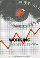 Working Women: ICFTU Policies and Programmes