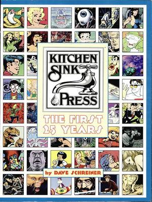 Kitchen Sink Press: The First 25 Years
