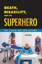 4: BORDERLINE CASES: Gender, Race, and the Disabled Superhero