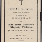 Burial Service to be Read at Peking on the Day of the Funeral of Her Most Gracious Majesty Victoria, February 2, 1901