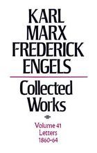 Karl Marx, Frederick Engels: Collected Works, vol. 41, Marx and Engels: 1860-1864