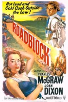 Roadblock (1951): Shooting script