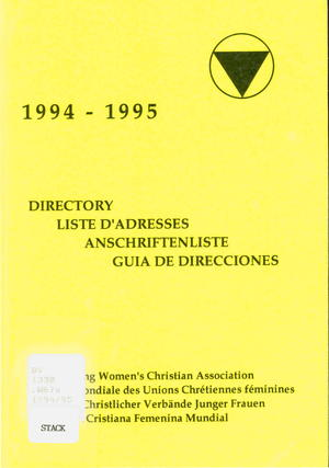 Directory = Liste d'adresses = Anschriftenliste = Guia de direcciones by cby World Young Women's Christian Association = Alliance Mondiale Des Unions Chrétiennes Féminines = Weltbund Christlicher Verbeunde Junger Frauen = Asociación Cristiana Femenina Mundial