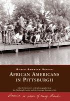 Black America, African Americans in Pittsburgh