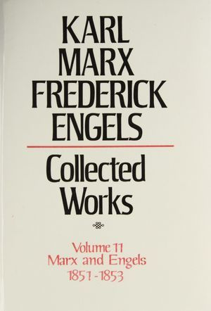 Karl Marx, Frederick Engels: Collected Works, vol. 11, Marx and Engels: 1851-53