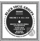 Black Vocal Groups Vol. 1 (1924-1930)
