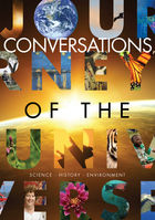 Journey Of The Universe: Conversations, Episode 3, The Emanating Brilliance of Stars