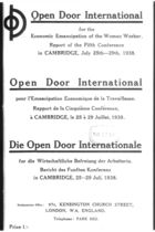 Open Door International for the Economic Emancipation of the Woman Worker. Report of the Fifth Conference in Cambridge, July 25th-29th, 1938
