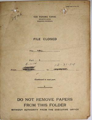 Folder: Panama Canal Company - File Closed - April 1, 1914 - December 31, 1934