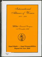International Alliance of Women 1902-1996, 30th Triennial Congress, 1-9 December 1996, Equal Rights - Equal Responsibilities, Beyond the Year 2000