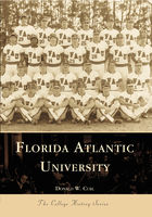 Campus History, Florida Atlantic University