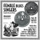 Female Blues Singers Vol. 10 H/I/J (1923-1929)