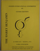 The Harry Benjamin: Fourth International Conference on Gender Identity, Faber Auditorium, Children's Hospital at Stanford  (28 February - March 2, 1975)