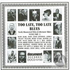 Too Late, Too Late Blues Vol. 1