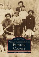 Black America, African-American Life in Preston County