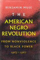 The American Negro Revolution: From Nonviolence to Black Power