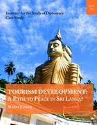 Tourism Development: A Path to Peace in Sri Lanka?