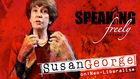 Speaking Freely, Vol. 2, Susan George on Neo-Liberalism