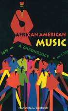 African American Music: A Chronology: 1619-1995