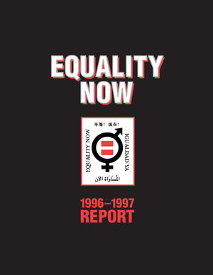 Equality Now: 1996-1997 Report