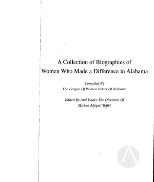 A Collection of Biographies of Women Who Made a Difference in Alabama