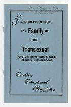 Erickson Educational Foundation - Information for the Family of the Transexual and Children with Gender Identity Disturbances