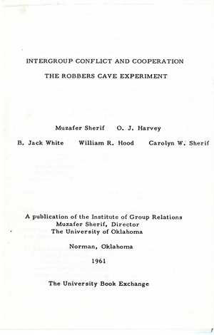 Title Page and Table of Contents of Intergroup Conflict and Cooperation: The Robbers Cave Experiment