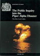 The Public Inquiry Into the Piper Alpha Disaster, Vol. 2