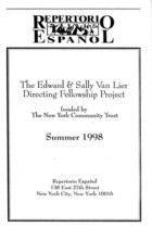Program for The Edward & Sally Van Lier Directing Fellowship Project, Featuring Alchemy of Desire/Dead Man's Blues by Caridad Svich, Produced by Repertorio Espanol, New York, NY, Summer 1998.