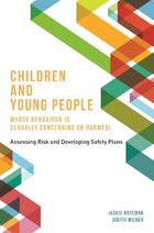 Children and Young People Whose Behaviour is Sexually Concerning or Harmful