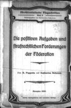 Die positiven Aufgaben und strasrechtlichen Forderungen der Föderation