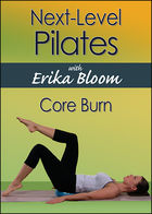 Next Level Pilates with Erika Bloom: Core Burn