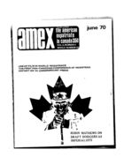 American Expatriate in Canada, Amex-Canada, Vol. 2 no. 4, Whole Number 20, June 1970