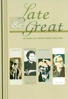 Late & Great: American Designers 1960-2010