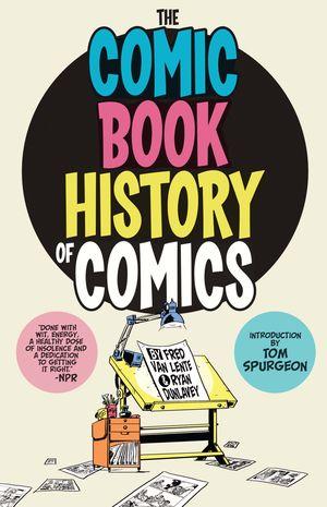 Comic Book History of Comics